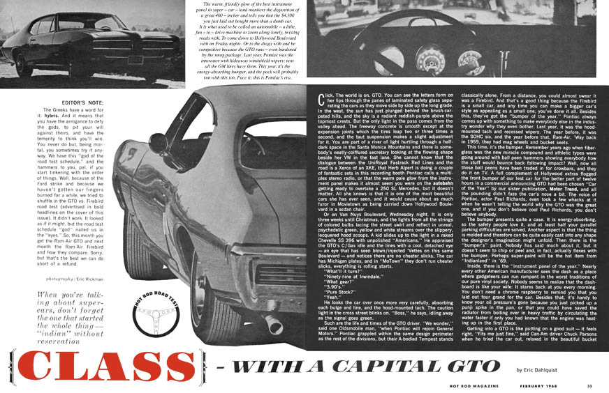 A Hot Rod Magazine test from '68. The car won awards for its unique